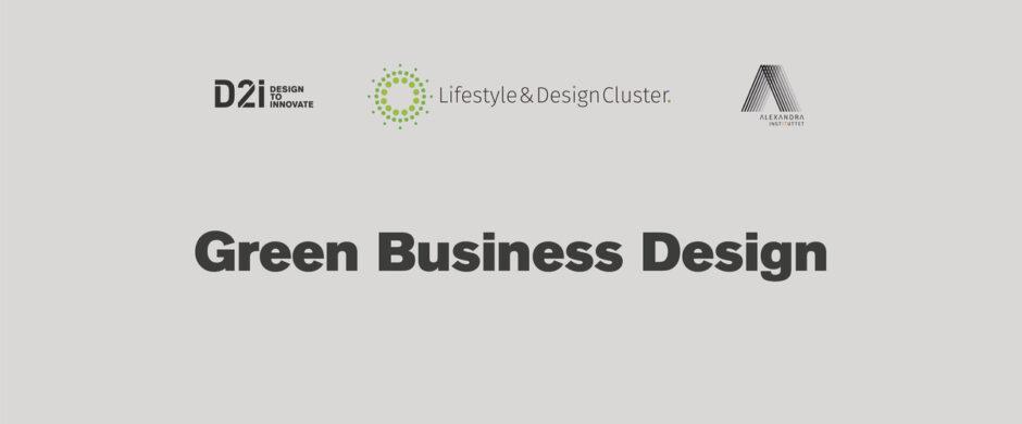 Green Business Design: Grønne Forretningsmodeller Uden Røde Tal På Bundlinjen