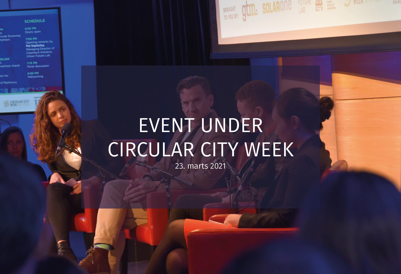 Event Under Circular City Week